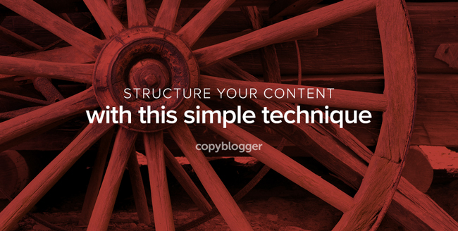 structure your content with this simple technique