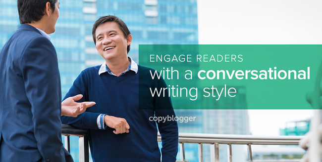 engage readers with a conversational writing style
