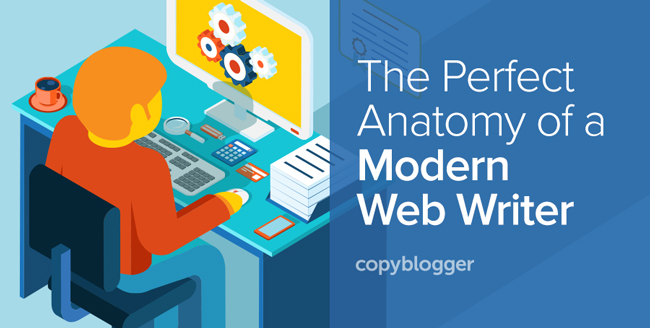 The Perfect Anatomy of a Modern-Day Web Writer (Infographic)